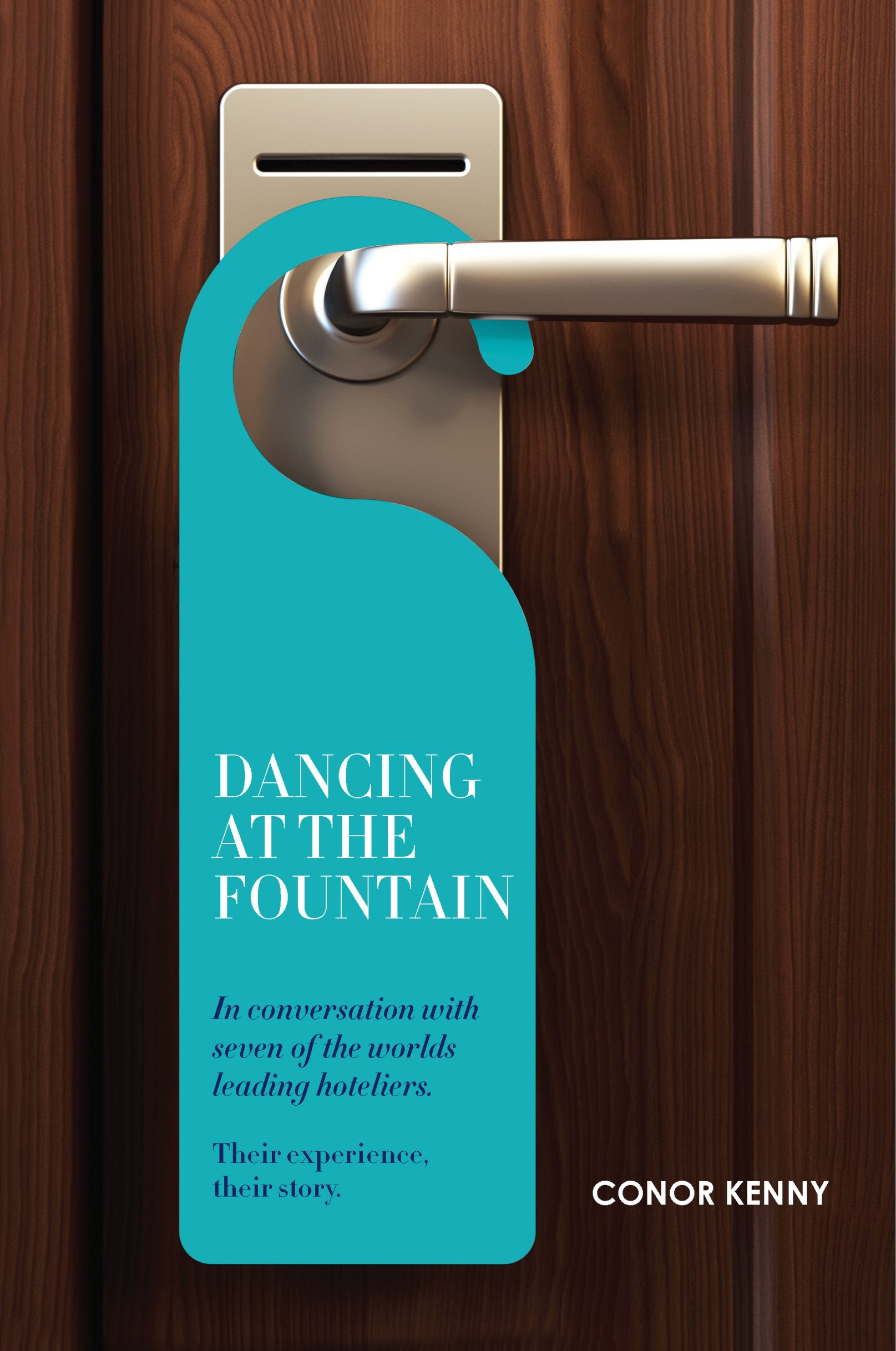 dancing at the fountain in conversation with world-leading hoteliers epub